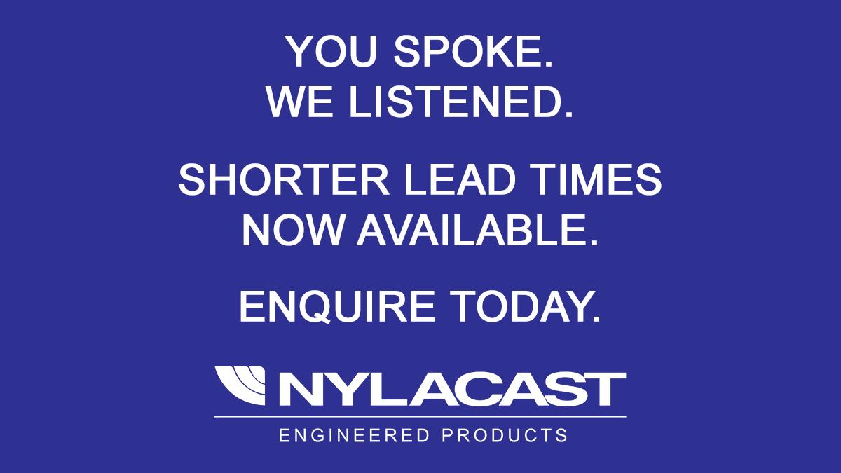 Nylacast Lead Times