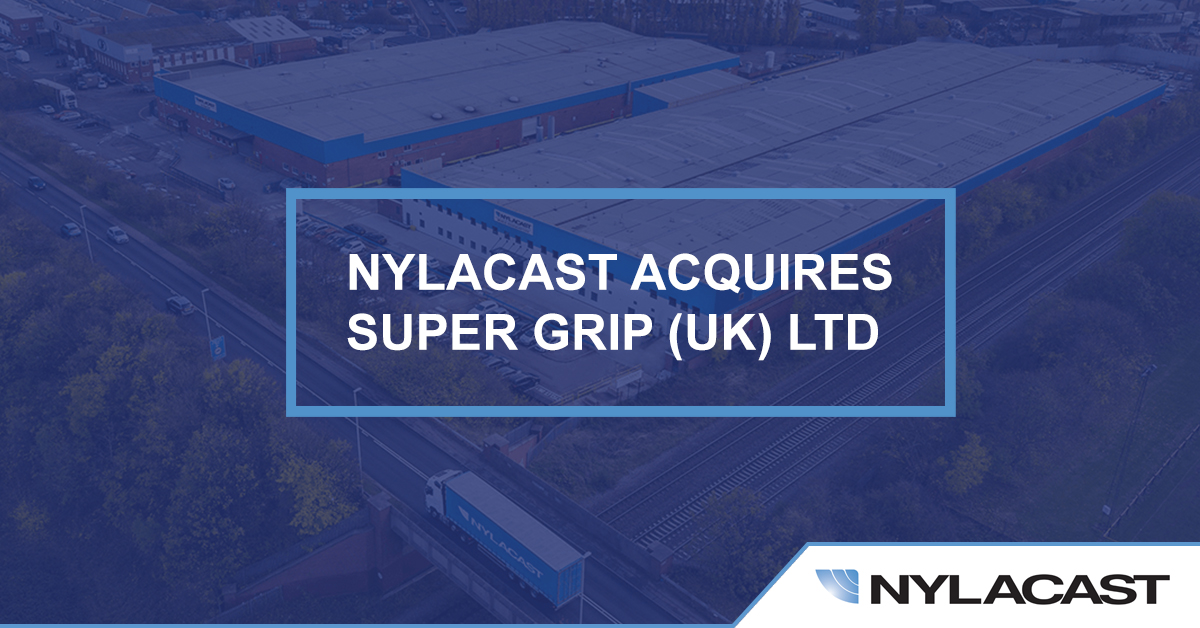 Nylacast Acquires Supergrip