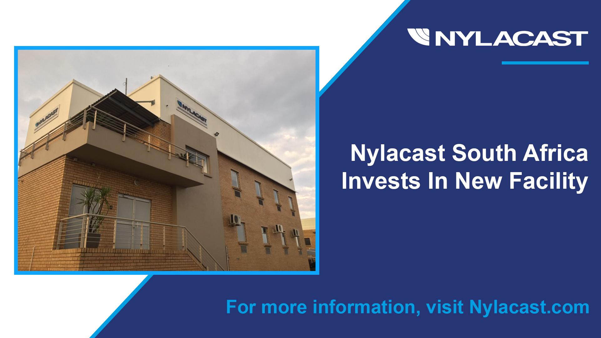Nylacast South Africa new facility